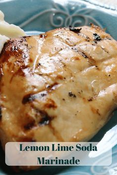 This is my absolute favorite marinade for chicken breasts on the grill! Lemon Lime Soda Marinade | Trisha Dishes | Chicken Marinade | Grilled Chicken | Easy Dinner Recipe