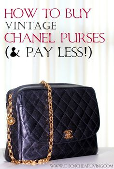 #shopping tips - how to buy vintage @CHANEL purses and pay less for them! #fashion #handbags