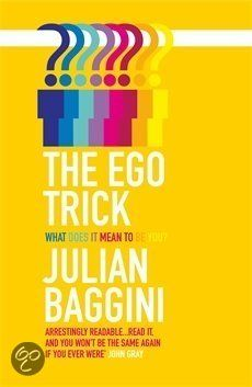 "The Ego Trick  Interesting! ""I"" is a process."