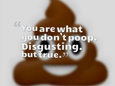 Yes it's disgusting but it is true. Check out this article about yoga and digestion : http://www.huggermugger.com/blog/2013/baddhakonasana/
