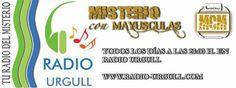 Todos los días de 23 a 23:30 h. en Radio Urgull Misterio Con Mayúsculas y buena música.No te lo pierdas. http://www.radio-urgull.com/