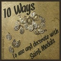 10 Ways to Use and Decorate with Saint Medals | Catholic Inspired
