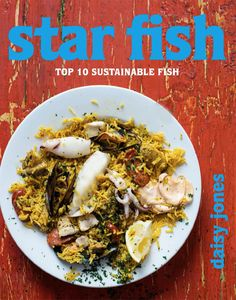 'Star Fish' is not just a collection of tasty recipes; it is underpinned by environmental imperatives too. Sustainable Seafood, Seafood Recipes, Seafood Meals, Recipe For Success, Good Food, Yummy Food, Sustainability, Tasty, Fish