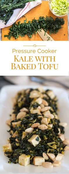 Have you had your greens today? This healthy recipe for pressure cooker kale with baked tofu and Spanish almonds is just what the doctor ordered.