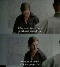 BROTHERTEDD.COM True Detective Quotes, True Detective Rust, True Detective Season 1, Series Movies, Film Movie, Tv Series, Movie Lines, Film Books, Matthew Mcconaughey
