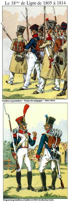Le 18e de ligne 1805-1814 Fusiliers et grenadiers tenues de campagne 1813-14 Sergent de grenadiers et fusiliers en 1813