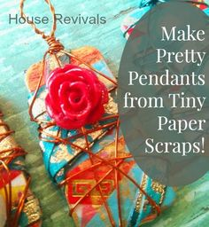 House Revivals: How to Make Pretty Jewelry From Paper Scraps