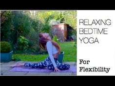 Need to wind down? This Yoga routine will get you stretched out and relaxed, ready for bed :)