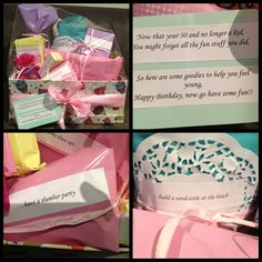 """A friends 30th birthday present. Very girly gift pack to help her feel young again. Got inspiration from a few other pins & added my own take. Main """"dress up"""" gift was an oroton bag. Others included wine, p pjs, Napoleon make up, T2 tea, billabong beach bag, Cadbury choc & a gorgeous candle & bubble bath. Tags for each gift suggested ways to make her feel young e.g, have a tea party. Customize it to suit ur birthday girl xx"""