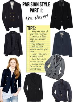 """#1 The Blazer // """"Magnificent Seven."""" The non-negotiable items that everyone must own, the essentials to chic, Parisian Style, from """"PARISIAN CHIC, BY INES DE LA FRESSANGE."""""""