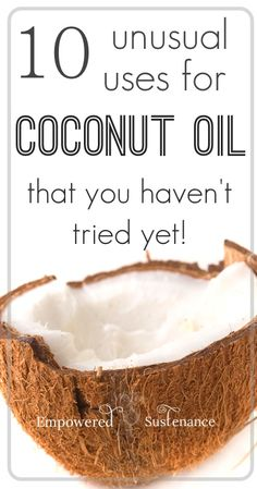 Unusual uses for coconut oil including shaving with it, homemade toothpaste, healthy chocolate, and more #health #coconutoil #DIY