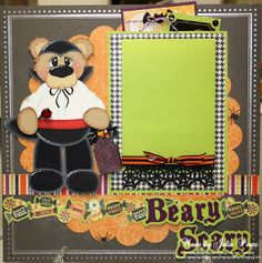 Precious Memories by Julie: Beary Scary