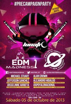 EDMadness 2 @ Guatemala
