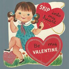 Skip Into My Heart Be My Valentine