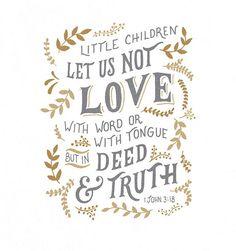Free Scripture Wallpaper | 1 John 3:18 www.handlettering.co
