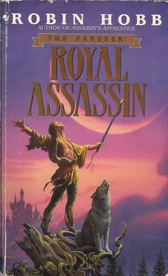 Royal Assassin (Farseer Trilogy #2) by Robin Hobb