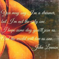 John Lennon, Simple Reminders Quotes, Im A Dreamer, Perfect Word, One And Only, Our Life, The Dreamers, Inspirational Quotes, Neon Signs