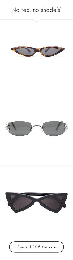 """No tea, no shade(s)"" by dissolving-film ❤ liked on Polyvore featuring accessories, eyewear, sunglasses, vintage tortoise shell sunglasses, futuristic sunglasses, vintage cat eye sunglasses, tortoise sunglasses, vintage cateye glasses, silvery and cartier glasses"