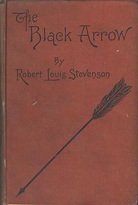 """Read """"The Black Arrow A Tale of the Two Roses"""" by Robert Louis Stevenson available from Rakuten Kobo. The Black Arrow: A Tale of the Two Roses is an 1888 novel by Robert Louis Stevenson. Books To Buy, Books To Read, Children's Books, Two Roses, Adventure Novels, Wars Of The Roses, Robert Louis Stevenson, Vintage Book Covers, Book Nerd"""