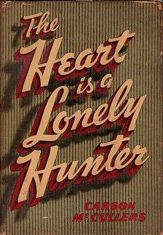 I actually have loved so many of the paperback covers of The Heart is a Lonely Hunter (one of my all time favorite books) that I started collecting all the different versions I could find. I think I have about five now?