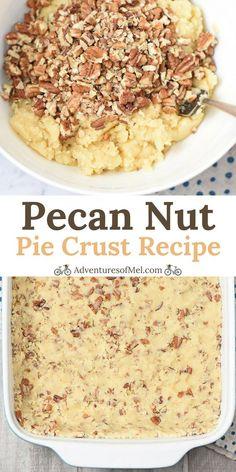 Pecan Nut Pie Crust Recipe Pecan Crust Recipe, Pie Crust Recipes, Pecan Recipes, Pastry Recipes, Tart Recipes, Cheesecake Recipes, Baking Recipes, Sweet Recipes, Cookie Pie Crust Recipe