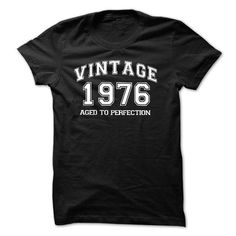 VINTAGE 1976 Aged To Perfection - Birthday Tshirt