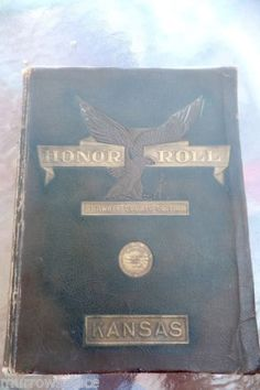 Honor Roll Shawnee County Kansas Edition book of WWI Veterans  & military nurses