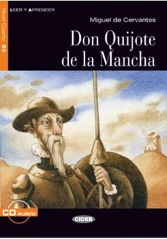 DON QUIJOTE DE LA MANCHA . Don Quixote transcends both time and space, and it is for this reason that even today readers can still identify with the two main characters: don Quixote, who helps the weak and defends justice, risking his own life in the process, and Sancho Panza, attentive and down to earth, who shows him reality for what it is, telling him that the windmills are not frightening giants… Ref. number(s): SPA-096 (book) -  SPA-060 (audio).