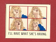 "Etsy Spotlight: You Totally Need This Handmade ""I'll Have What She's Having"" Card"