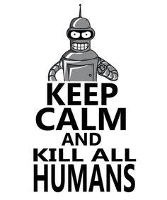 Bender - Kill All Humans, Futurama Today Cartoon, Cartoon Art, Kawaii Wallpaper, Cartoon Wallpaper, Cute Deadpool, Futurama Bender, Funny Tee Shirts, T Shirt, Simpson Wallpaper Iphone