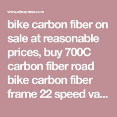 bike carbon fiber on sale at reasonable prices, buy 700C carbon fiber road bike carbon fiber frame 22 speed variable speed kit professional competition bicycle electronic DI from mobile site on Aliexpress Now!
