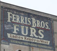 Flint, MI. Abandoned Furs. I still have my mom's mouton jacket from here!