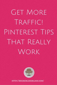 How to Use Pinterest to Increase Traffic and Grow Your Business
