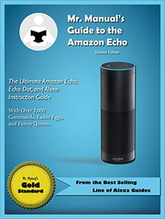 Mr. Manual's Guide to the Amazon Echo- www.theteelieblog.com Amazon commands is getting bigger. #alexabooks