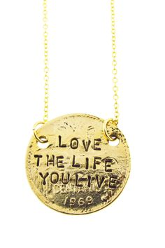 Love The Life You Live Necklace