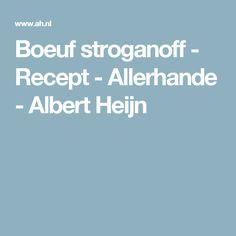 Boeuf stroganoff - Recept - Allerhande - Albert Heijn