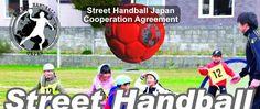 Cooperation Agreement, Street Handball Japan, 日本ストリートハンドボール