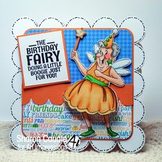 Gramma's House of Cards: Art Impressions Birthday Fairy is ready to Boogie!