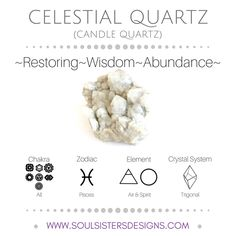 Metaphysical Healing Properties of Celestial Quartz, including associated Chakra, Zodiac and Element, along with Crystal System/Lattice to assist you in setting up a Crystal Grid. Go to https:/soulsistersdesigns.com to learn more!
