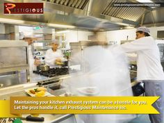 Maintaining your kitchen exhaust system can be hassle for you. Let the pros handle it, call prestigious maintenance inc. Kitchen Exhaust Cleaning, Exhausted, Handle, Let It Be, Canning, Home Canning, Conservation