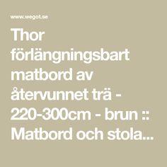 Thor förlängningsbart matbord av återvunnet trä - 220-300cm - brun :: Matbord och stolar > Matbord, Matbord och stolar, Matbord och stolar > Matbord > Förlängningsbara matbord