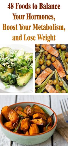 48 Foods to Balance Your Hormones, Boost Your Metabolism, and Lose Weight - I know I do, and eating certain nutrient dense foods will put anyone on this path. Whether we like it or not, hormones control our mood,...