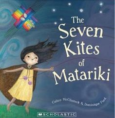 I chose this becuse it is a cultural children stories and it talks about the maori culture and it is about the seven kites of Matariki Reference: Seven Kites of Matariki.Rotorua,New Zealand:Scholastic Best Children Books, Childrens Books, Children Stories, Waitangi Day, Maori Tribe, Art For Kids, Crafts For Kids, Creative Arts And Crafts, Maori Art