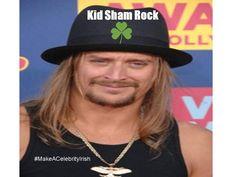 Kid Shamrock #MakeACelebrityIrish #StPatricksDay