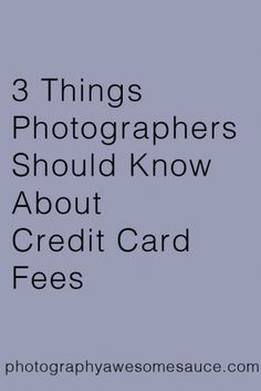 credit card fees, photography tips, business tips, photography accounting, photography awesomesauce