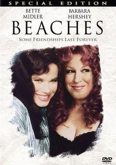 Beaches - Some Friendships Last Forever Bette Midler, Barbara Hershey