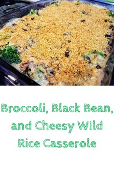 Broccoli, Black Bean, and Cheesy Wild Rice Casserole via @The Panicked Foodie