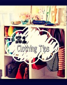 31 Clothing Tips Every Girl Needs To Know #Fashion #Trusper #Tip
