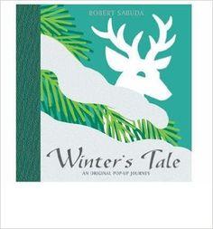 [(Winter's Tale )] [Author: Robert Sabuda] [Oct-2005]: Amazon.es: Robert Sabuda: Libros