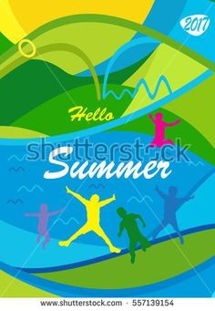 Hello Summer 2017 abstract colorful poster. Holiday Summer Multicolored Vacation background with jumping kids, happy children, teen. Vector Olympic Summer Vacation, Holiday Invitation Sport Web banner